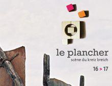 Programme de saison Le Plancher 16>17